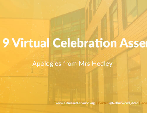 Year 9 Virtual Celebration Assembly – Apologies from Mrs Hedley