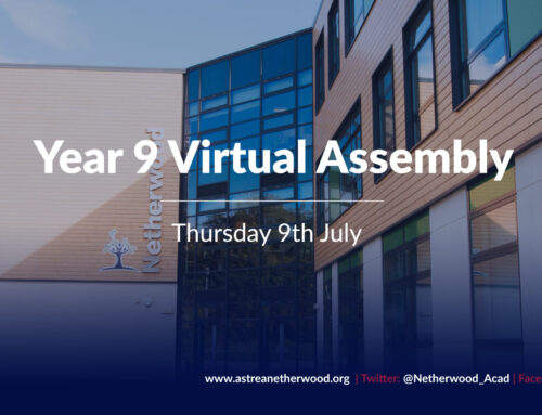 Year 9 Virtual Assembly – Thursday 9th July 2020