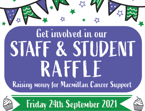 Staff and Student Raffle for Macmillan Cancer Support